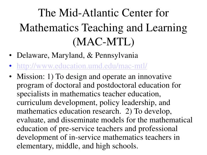 The Mid-Atlantic Center for Mathematics Teaching and Learning