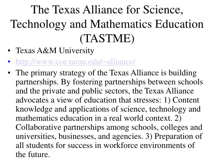 The Texas Alliance for Science, Technology and Mathematics Education
