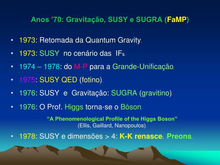 Anos '70: Gravitação, SUSY e SUGRA (