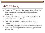 mcrh history