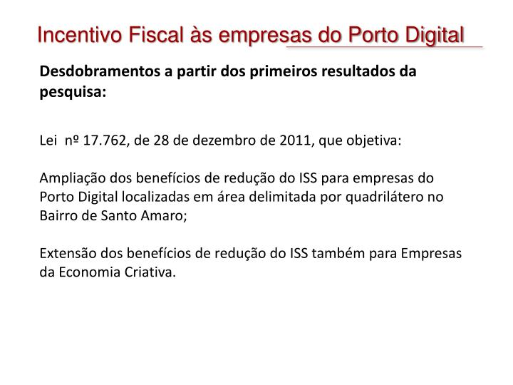 Incentivo Fiscal às empresas do Porto Digital