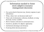 information needed to foster more adaptive resource management decisions