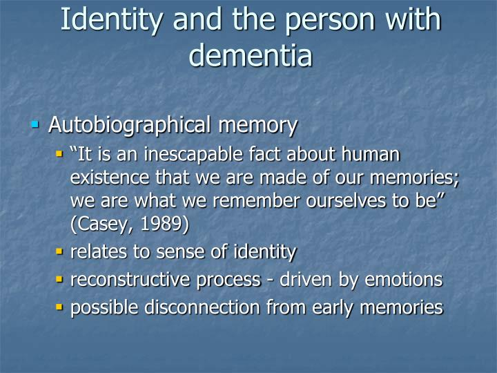 Identity and the person with dementia