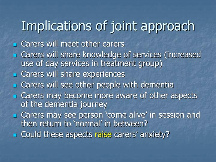 Implications of joint approach