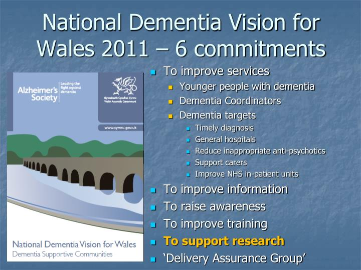 National Dementia Vision for Wales 2011 – 6 commitments