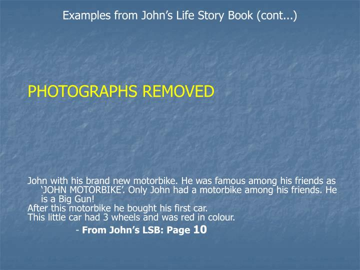 Examples from John's Life Story Book (cont...)