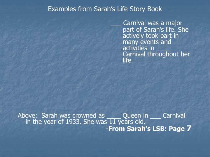 Examples from Sarah's Life Story Book