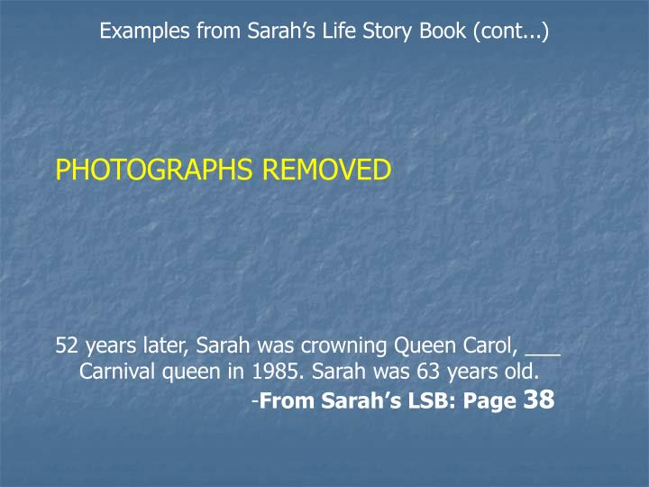 Examples from Sarah's Life Story Book (cont...)