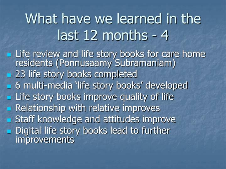 What have we learned in the last 12 months - 4