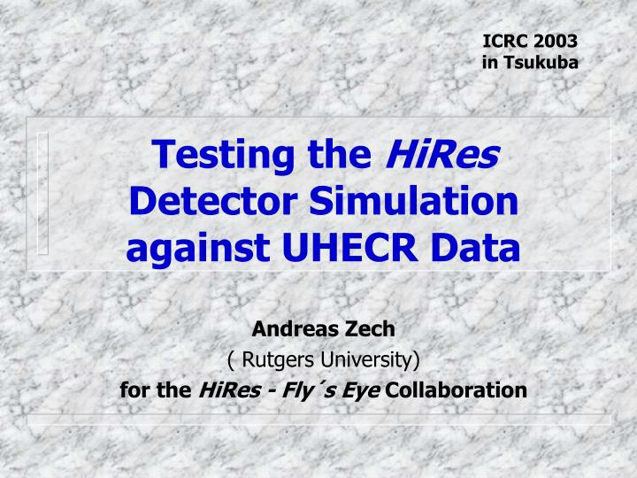 Testing the hires detector simulation against uhecr data