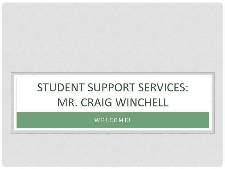 Student support services mr craig winchell