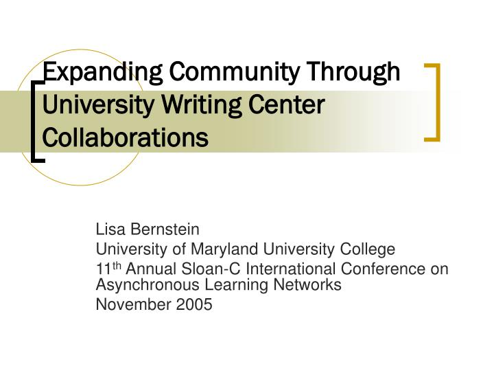 expanding community through university writing center collaborations n.