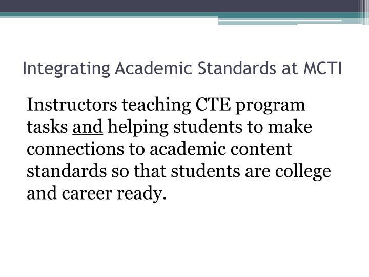 Integrating Academic Standards at MCTI