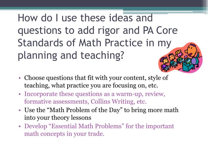 How do I use these ideas and questions to add rigor and