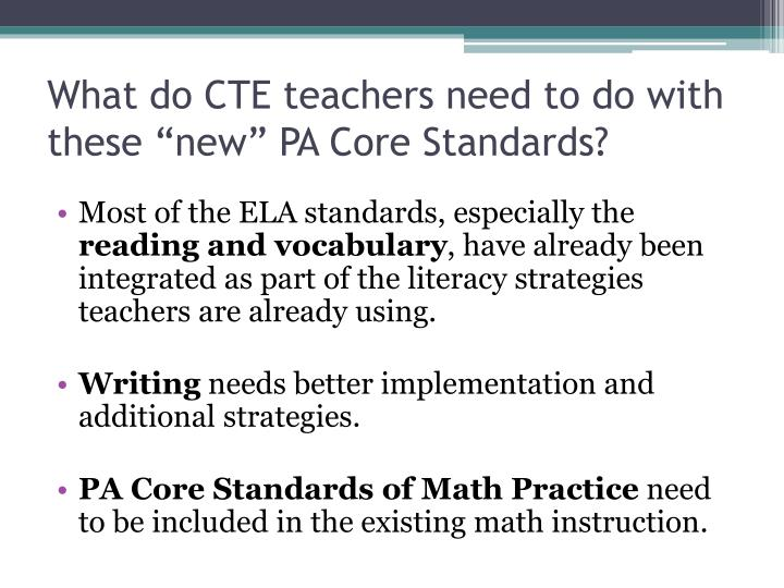 """What do CTE teachers need to do with these """"new"""""""