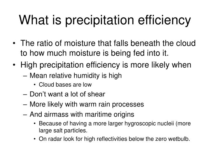 What is precipitation efficiency