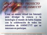 objetivo del proyecto hipermuseo de ammccyt