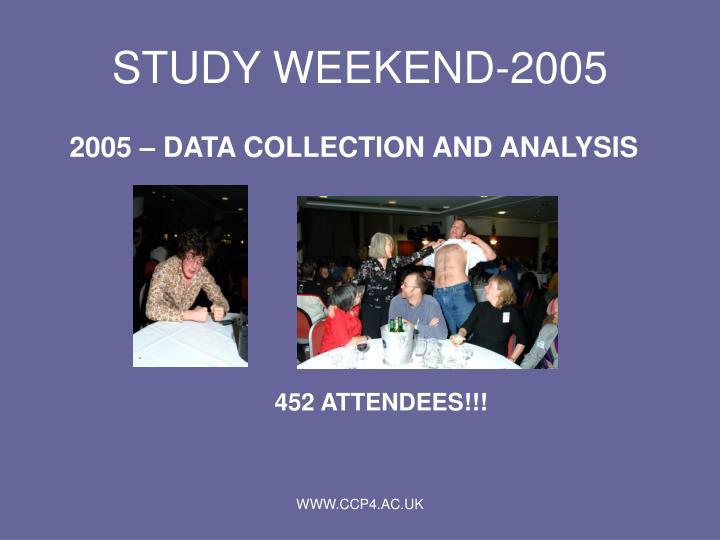 Study weekend 2005