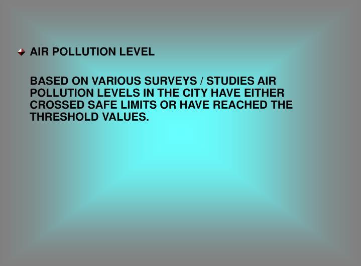 AIR POLLUTION LEVEL