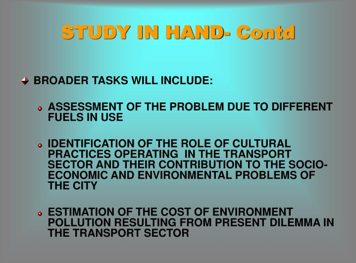 STUDY IN HAND- Contd
