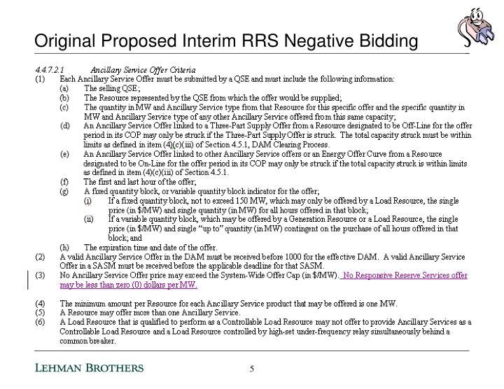 Original Proposed Interim RRS Negative Bidding