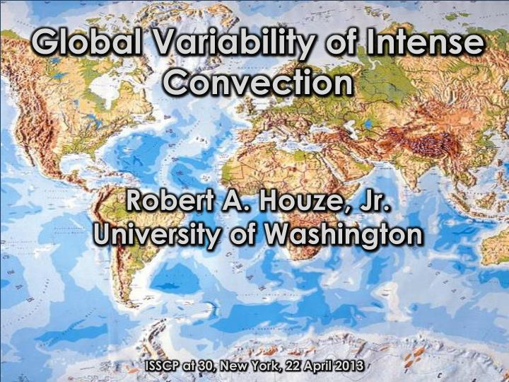 Global Variability of Intense Convection
