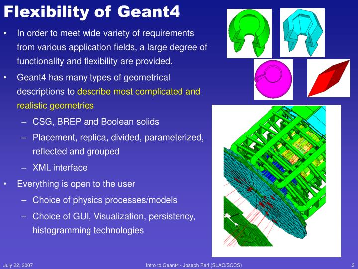 Flexibility of geant4