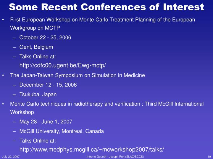 Some Recent Conferences of Interest