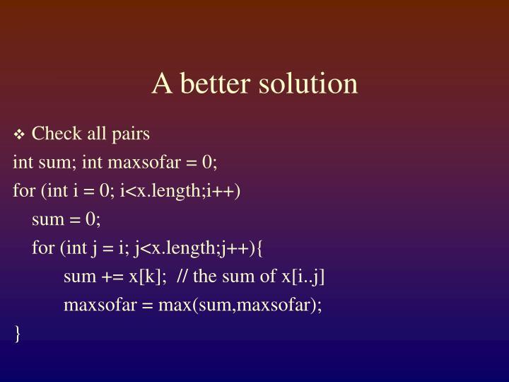 A better solution