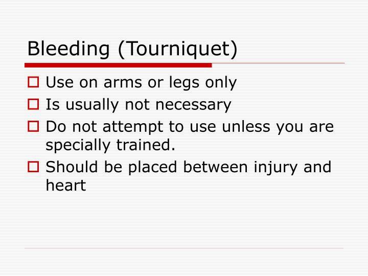 Bleeding (Tourniquet)