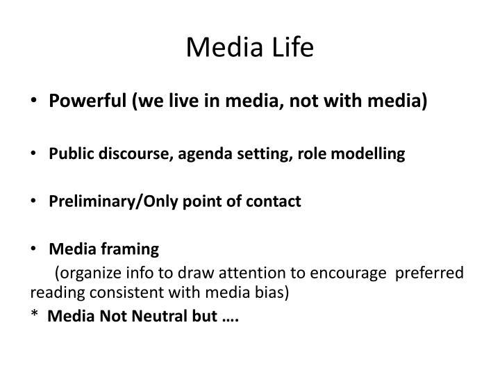 Media Life