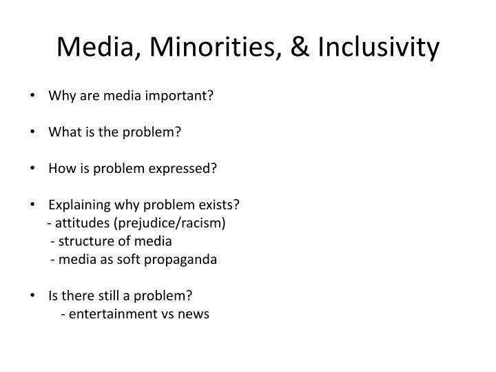 Media, Minorities, & Inclusivity