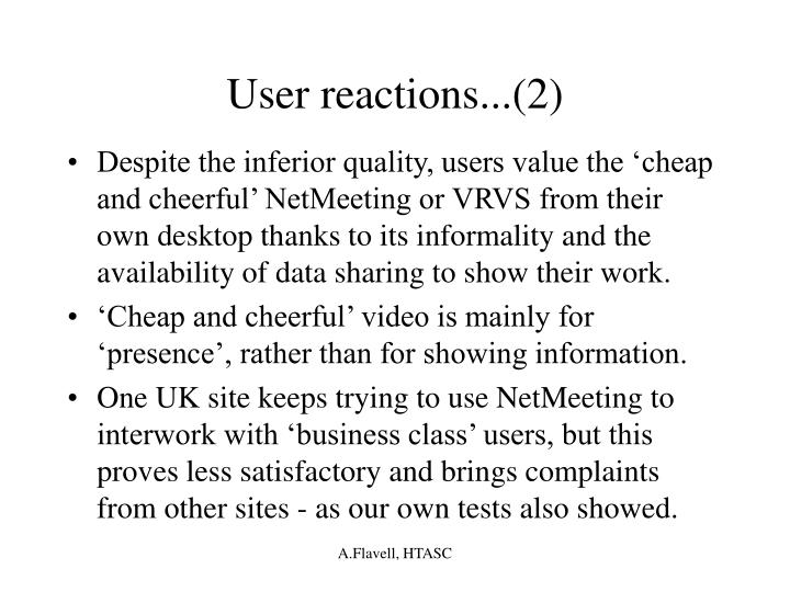 User reactions...(2)