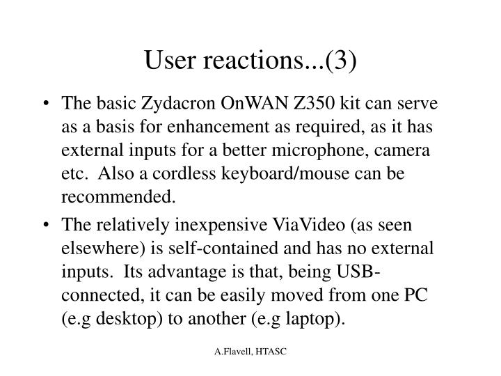 User reactions...(3)