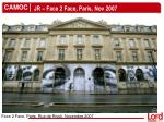 jr face 2 face paris nov 2007