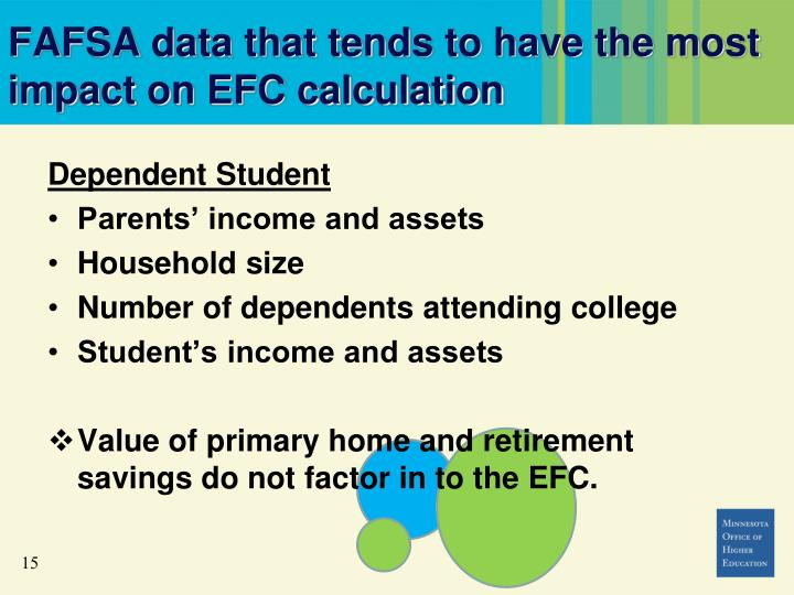 FAFSA data that tends to have the most impact on EFC calculation