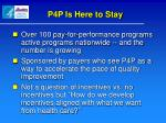 p4p is here to stay