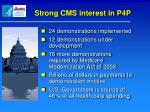 strong cms interest in p4p