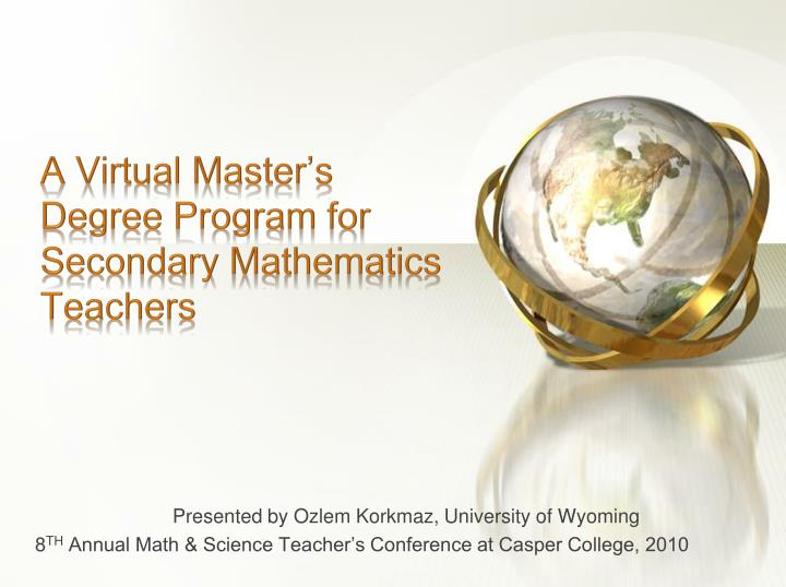 A virtual master s degree program for secondary mathematics teachers