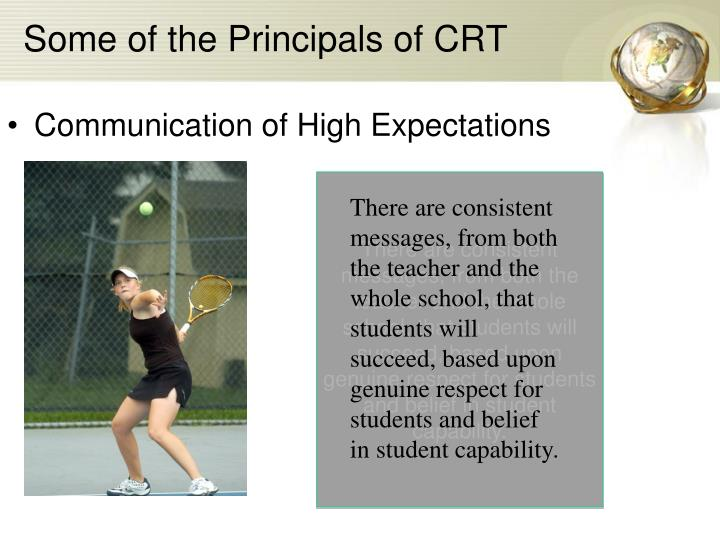 Some of the Principals of CRT