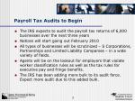 payroll tax audits to begin