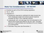 state tax considerations ny mctmt