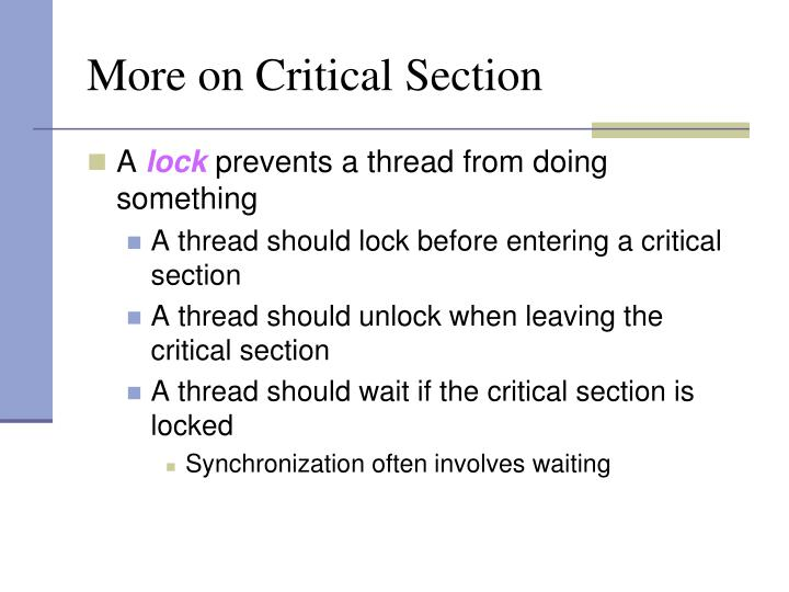 More on Critical Section