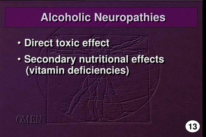 Alcoholic Neuropathies