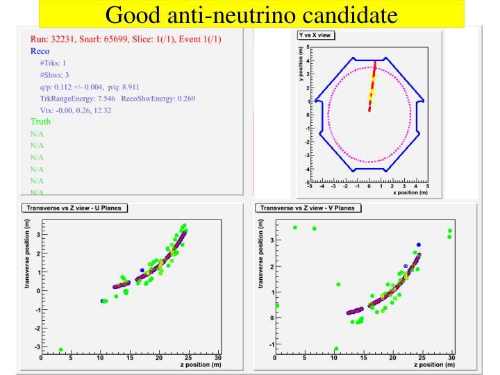 Good anti-neutrino candidate
