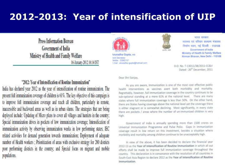 2012-2013:  Year of intensification of UIP