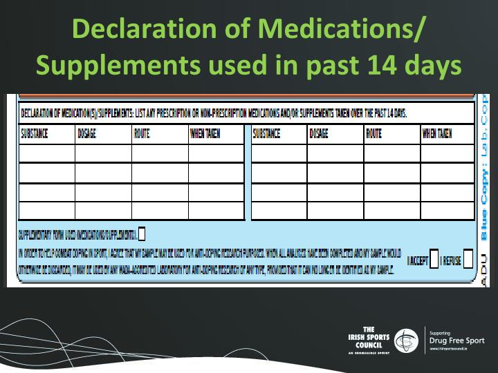 Declaration of Medications/ Supplements used in past 14 days