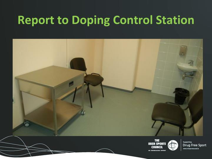 Report to Doping Control Station