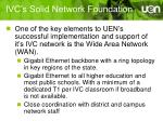 ivc s solid network foundation