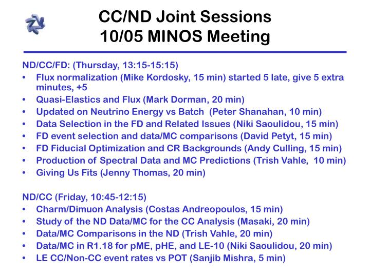 Cc nd joint sessions 10 05 minos meeting